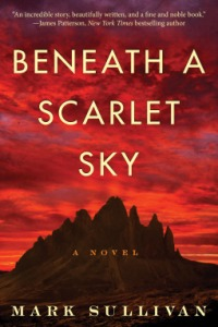 Beneath a Scarlet Sky Mark Sullivan
