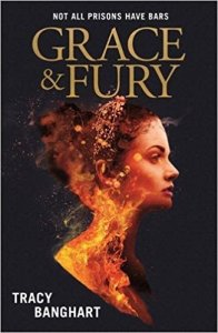 grace and fury tracy banghart